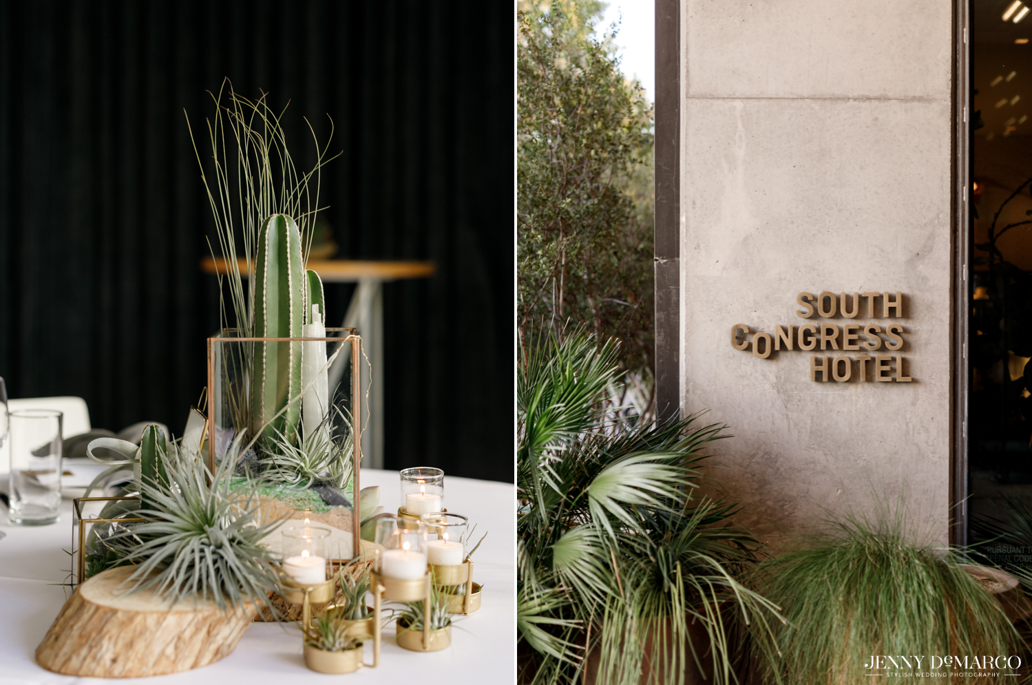 Left: Reception table decorations of cactus and greenery; Right: South Congress Hotel sign